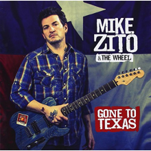 Zito, Mike & The Wheel - Gone To Texas